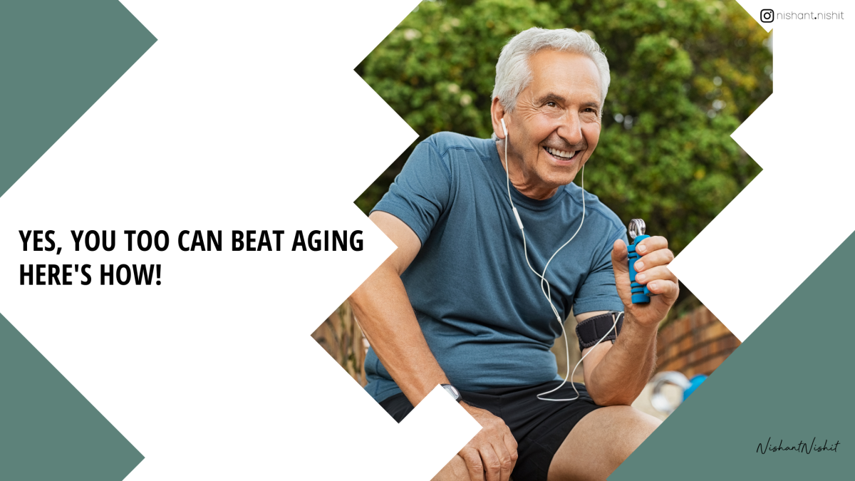 Yes, you too can beat aging. Here's how!